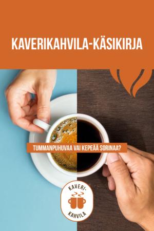 Kaverikahvila-käsikirjan kansikuva, jossa otsikko ja kahvikuppi.